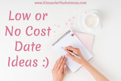 Low or No Cost Date Ideas :)