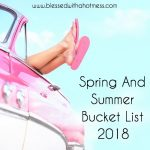 Spring and Summer Bucket List for 2018 :)